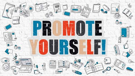 promote: Promote Yourself Concept. Modern Line Style Illustration. Multicolor Promote Yourself Drawn on White Brick Wall. Doodle Icons. Doodle Design Style of  Promote Yourself Concept.