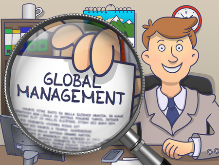 foreign trade: Man Sitting in Office and Showing Concept on Paper Global Management. Closeup View through Magnifying Glass. Colored Doodle Illustration.