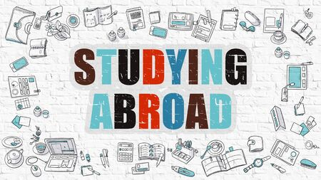 abroad: Studying Abroad Concept. Studying Abroad Drawn on White Wall. Studying Abroad in Multicolor. Doodle Design. Modern Style Illustration. Line Style Illustration. White Brick Wall.