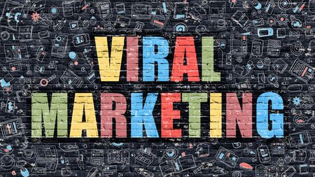 viral marketing: Viral Marketing Concept. Viral Marketing Drawn on Dark Wall. Viral Marketing in Multicolor. Viral Marketing Concept. Modern Illustration in Doodle Design of Viral Marketing.