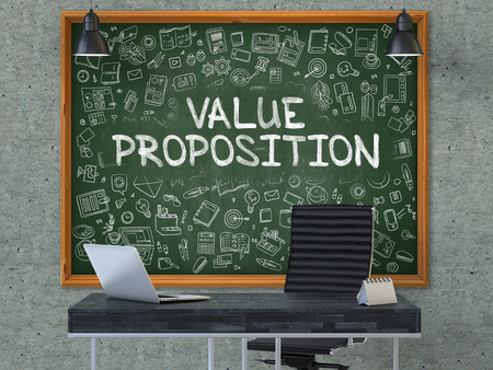 Value Proposition - Handwritten Inscription by Chalk on Green Chalkboard with Doodle Icons Around. Business Concept in the Interior of a Modern Office on the Gray Concrete Wall Background. 3D. Stock Photo
