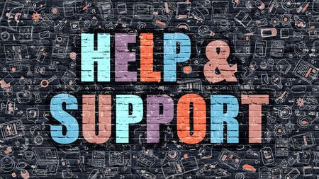patronage: Help and Support Concept. Modern Illustration. Multicolor Help and Support Drawn on Dark Brick Wall. Doodle Icons. Doodle Style of Help and Support Concept. Help and Support on Wall.