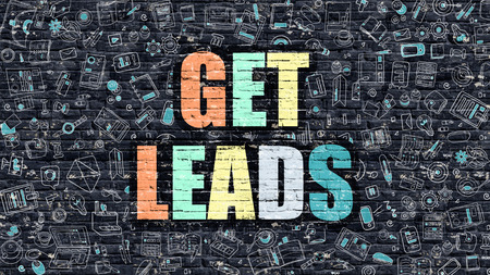 leads: Multicolor Concept - Get Leads on Dark Brick Wall with Doodle Icons Around. Modern Illustration in Doodle Design Style. Get Leads Business Concept. Get Leads on Dark Brick Wall. Get Leads Concept.