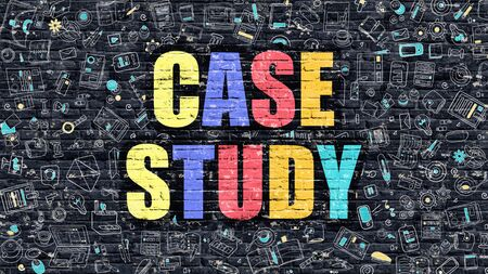 case: Multicolor Concept - Case Study on Dark Brick Wall with Doodle Icons Around. Modern Illustration in Doodle Design Style. Case Study Business Concept. Case Study on Dark Brick Wall. Case Study Concept.