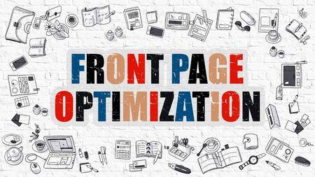 front page: Front Page Optimization Concept. Front Page Optimization Drawn on White Wall. Front Page Optimization in Multicolor. Doodle Design. Modern Style Illustration. Line Style Illustration.