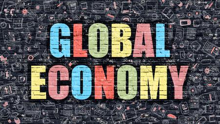 relaciones laborales: Economia global. Multicolor Inscripción en la oscura pared de ladrillo con los iconos del Doodle. Concepto de la economía mundial en un estilo moderno. Iconos del diseño del Doodle. Economía mundial en fondo oscuro Brickwall.