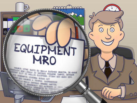 enginery: Equipment MRO through Magnifier. Businessman Shows Paper with Concept. Closeup View. Colored Doodle Style Illustration.