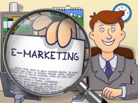 emarketing: E-Marketing Concept. Officeman in Office Workplace Holding a Paper with Inscription E-Marketing. Closeup View through Lens. Colored Doodle Illustration.