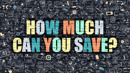 how to: How Much Can You Save. Multicolor Inscription on Dark Brick Wall with Doodle Icons. How Much Can You Save Concept in Modern Style. How Much Can You Save Business Concept.