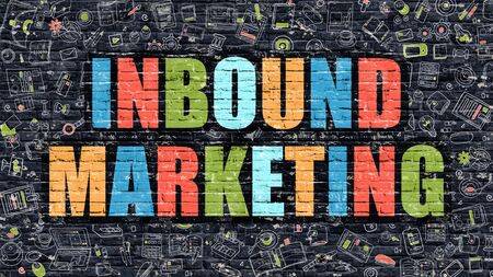 inbound: Inbound Marketing Concept. Inbound Marketing Drawn on Dark Wall. Inbound Marketing in Multicolor. Inbound Marketing Concept. Modern Illustration in Doodle Design of Inbound Marketing.