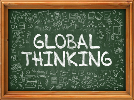 global thinking: Global Thinking - Hand Drawn on Green Chalkboard with Doodle Icons Around. Modern Illustration with Doodle Design Style.