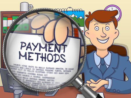 methods: Payment Methods on Paper in Businessmans Hand through Magnifying Glass to Illustrate a Business Concept. Colored Doodle Style Illustration. Stock Photo