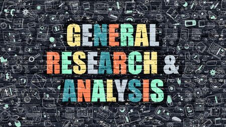 general: General Research and Analysis Concept. General Research and Analysis Drawn on Dark Wall. General Research and Analysis in Multicolor. General Research and Analysis Concept in Modern Doodle Style.