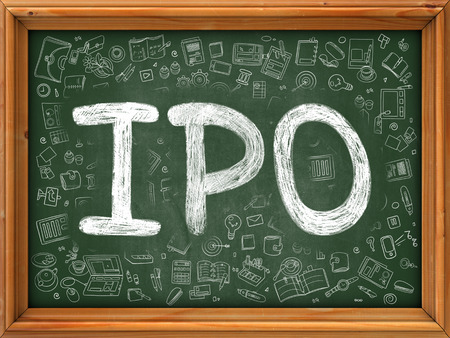 initial public offerings: Hand Drawn  IPO - Initial Public Offering- on Green Chalkboard. Hand Drawn Doodle Icons Around Chalkboard. Modern Illustration with Line Style.