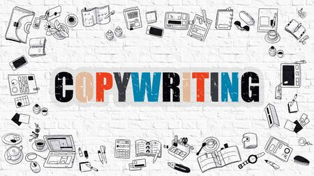 copywriter: Multicolor Concept - Copywriting - on White Brick Wall with Doodle Icons Around. Modern Illustration with Doodle Design Style.