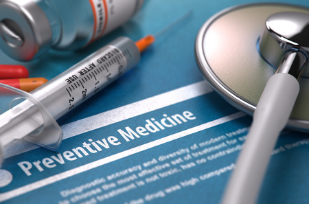 preventive: Preventive Medicine - Printed Diagnosis with Blurred Text on Blue Background and Medical Composition - Stethoscope, Pills and Syringe. Medical Concept. 3D Render.