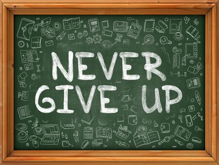 give: Never Give Up - Handwritten Inscription by Chalk on Green Chalkboard with Doodle Icons Around. Modern Style with Doodle Design Icons. Never Give Up on Background of  Green Chalkboard with Wood Border.