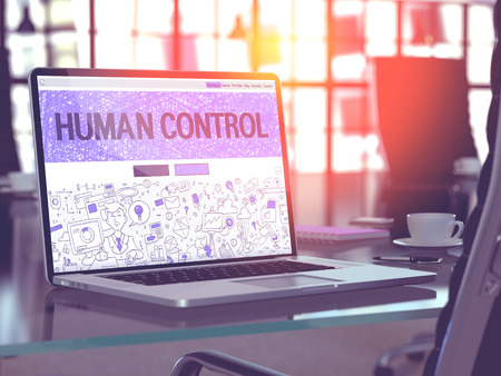 adequacy: Human Control Concept. Closeup Landing Page on Laptop Screen in Doodle Design Style. On Background of Comfortable Working Place in Modern Office. Blurred, Toned Image. 3D Render.