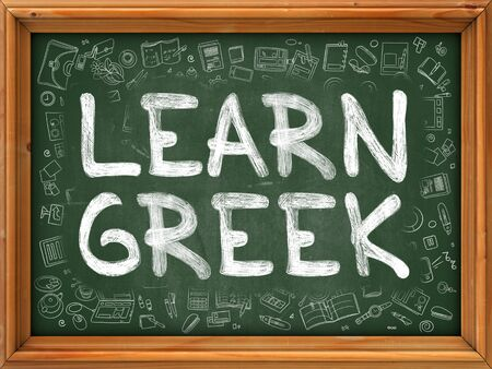 linguistic: Green Chalkboard with Hand Drawn Learn Greek with Doodle Icons Around. Line Style Illustration. Stock Photo