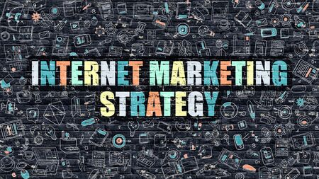 monetizing: Internet Marketing Strategy - Multicolor Concept on Dark Brick Wall Background with Doodle Icons Around. Illustration with Elements of Doodle Style. Internet Marketing Strategy on Dark Wall. Stock Photo