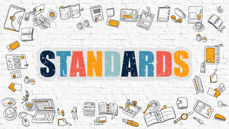 standards: Standards Concept. Modern Line Style Illustration. Multicolor Standards Drawn on White Brick Wall. Doodle Icons. Doodle Design Style of  Standards Concept.