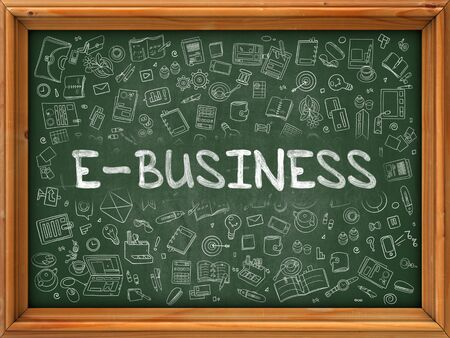 ebusiness: E-Business Concept. Line Style Illustration. E-Business Handwritten on Green Chalkboard with Doodle Icons Around. Doodle Design Style of  E-Business.