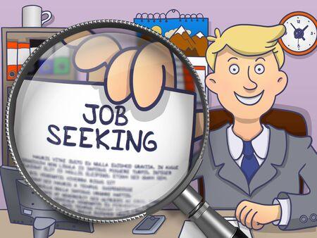 seeking: Job Seeking through Lens. Businessman Shows Text on Paper. Closeup View. Colored Doodle Illustration. Stock Photo