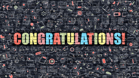 adulation: Congratulations Concept. Modern Illustration. Multicolor Congratulations Drawn on Dark Brick Wall. Doodle Icons. Doodle Style of Congratulations Concept. Congratulations on Wall.