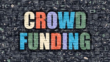 funding: Crowd Funding Concept. Crowd Funding Drawn on Dark Wall. Crowd Funding in Multicolor. Crowd Funding Concept. Modern Illustration in Doodle Design of Crowd Funding.