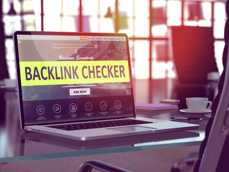 backlink: Backlink Checker Concept - Closeup on Laptop Screen in Modern Office Workplace. Toned Image with Selective Focus. 3D Render.