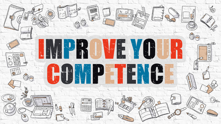 self training: Improve Your Competence. Improve Your Competence Drawn on White Wall. Improve Your Competence in Multicolor. Modern Style Illustration. Doodle Design. Line Style Illustration. White Brick Wall.
