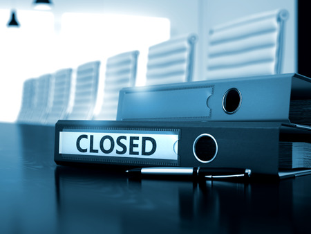 Closed - Business Concept on Toned Background. Closed. Business Illustration on Toned Background. 3D Render.