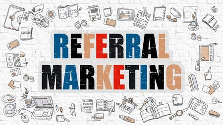 Referral Marketing Concept. Referral Marketing Drawn on White Wall.  Referral Marketing in Multicolor. Doodle Design. Modern Style Illustration. Business Concept. Line Style Illustration.