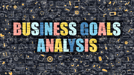 strengths: Multicolor Concept - Business Goals Analysis on Dark Brick Wall with Doodle Icons. Business Goals Analysis Business Concept. Business Goals Analysis on Dark Wall.