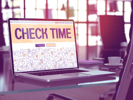 correctness: Check Time Concept. Closeup Landing Page on Laptop Screen in Doodle Design Style. On Background of Comfortable Working Place in Modern Office. Blurred, Toned Image. 3D Render.