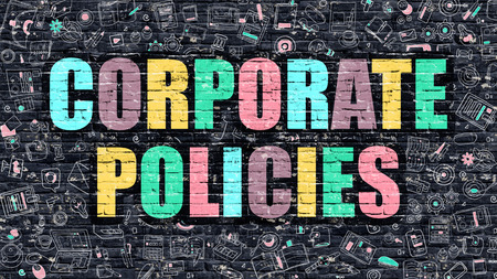 stimulation: Corporate Policies - Multicolor Concept on Dark Brick Wall Background with Doodle Icons Around. Modern Illustration with Elements of Doodle Style. Corporate Policies on Dark Wall.