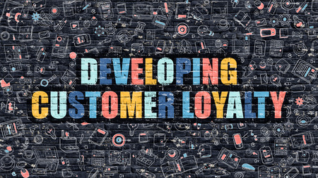 developing: Developing Customer Loyalty. Multicolor Inscription on Dark Brick Wall with Doodle Icons. Developing Customer Loyalty Concept in Modern Style. Developing Customer Loyalty Business Concept.