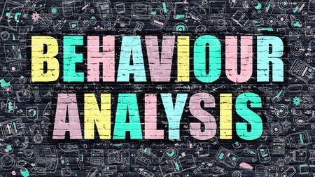 behaviour: Behaviour Analysis Concept. Modern Illustration. Multicolor Behaviour Analysis Drawn on Dark Brick Wall. Doodle Icons. Doodle Style of  Behaviour Analysis Concept. Behaviour Analysis on Wall.