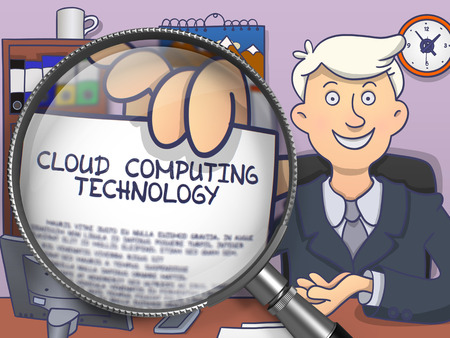 virtualization: Cloud Computing Technology. Successful Man in Office Shows Text on Paper through Magnifying Glass. Colored Doodle Style Illustration.