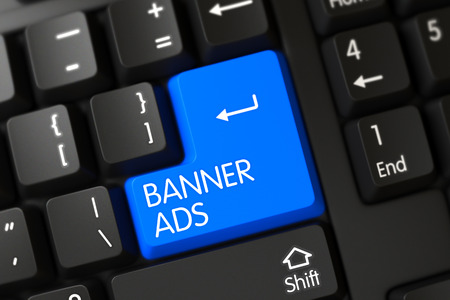banner ads: Banner Ads Button. PC Keyboard with Hot Key for Banner Ads. Banner Ads Concept: Black Keyboard with Banner Ads on Blue Enter Key Background, Selected Focus. 3D.
