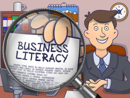 literacy: Business Literacy. Paper with Concept in Officemans Hand through Lens. Colored Doodle Illustration. Stock Photo