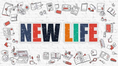 life style: New Life Concept. New Life Drawn on White Wall. New Life in Multicolor. Doodle Design. Modern Style Illustration. Doodle Design Style of New Life. Line Style Illustration. White Brick Wall.