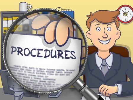 procedures: Man in Suit Looking at Camera and Holding a Paper with Procedures Concept through Magnifying Glass. Closeup View. Colored Doodle Style Illustration.