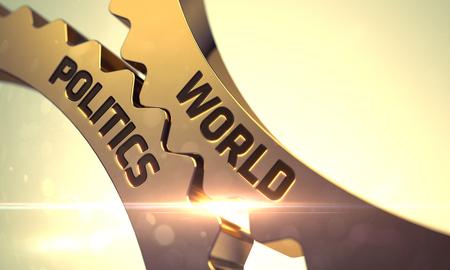 Golden Cogwheels with World Politics Concept. World Politics on the Mechanism of Golden Gears. World Politics on the Mechanism of Golden Metallic Gears with Glow Effect. World Politics - Concept. 3D. Stock Photo