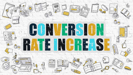 conversion: Conversion Rate Increase - Multicolor Concept with Doodle Icons Around on White Brick Wall Background. Modern Illustration with Elements of Doodle Design Style. Stock Photo