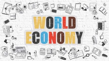 relaciones laborales: Economía Mundial - Concepto multicolor con Doodle Iconos todo sobre fondo blanco de la pared de ladrillo. Ilustración moderna con elementos de diseño de estilo de bosquejo.
