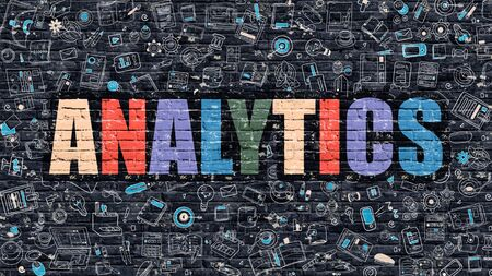 reasoning: Analytics. Multicolor Inscription on Dark Brick Wall with Doodle Icons Around. Analytics Concept. Modern Style Illustration with Doodle Design Icons. Analytics on Dark Brickwall Background. Stock Photo