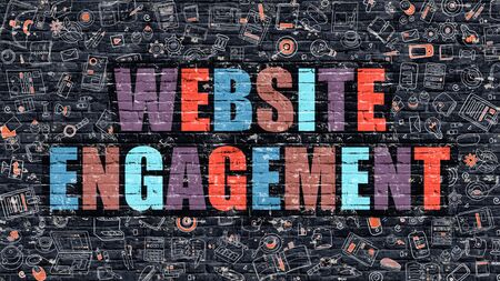brickwall: Website Engagement. Multicolor Inscription on Dark Brick Wall with Doodle Icons. Website Engagement Concept in Modern Style. Doodle Design Icons. Website Engagement on Dark Brickwall Background. Stock Photo
