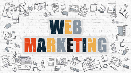 web marketing: Web Marketing Concept. Web Marketing Drawn on White Wall. Web Marketing in Multicolor. Doodle Design. Modern Style Illustration. Line Style Illustration. White Brick Wall. Stock Photo