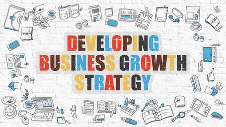developing: Developing Business Growth Strategy - Multicolor Concept with Doodle Icons Around on White Brick Wall Background. Modern Illustration with Elements of Doodle Design Style. Stock Photo